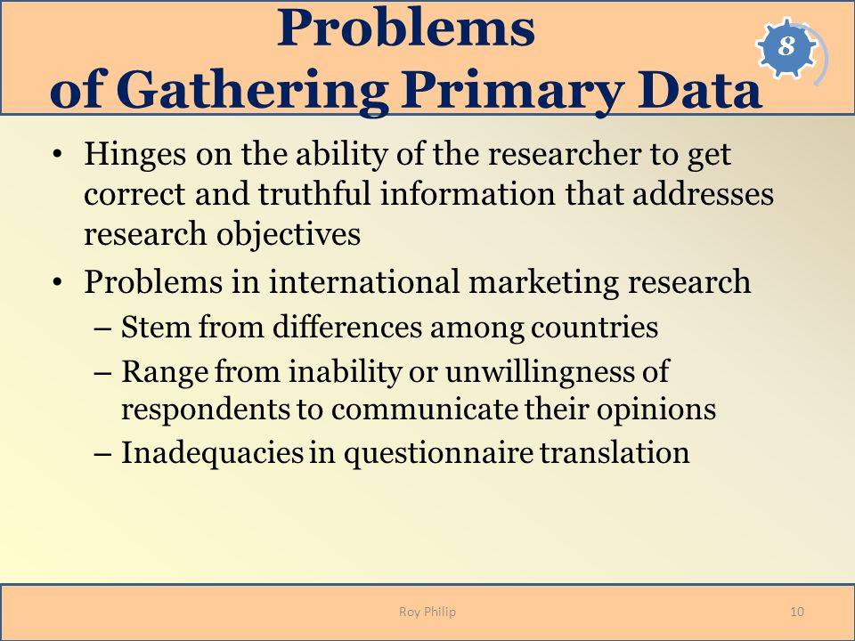 Problems of Gathering Primary Data