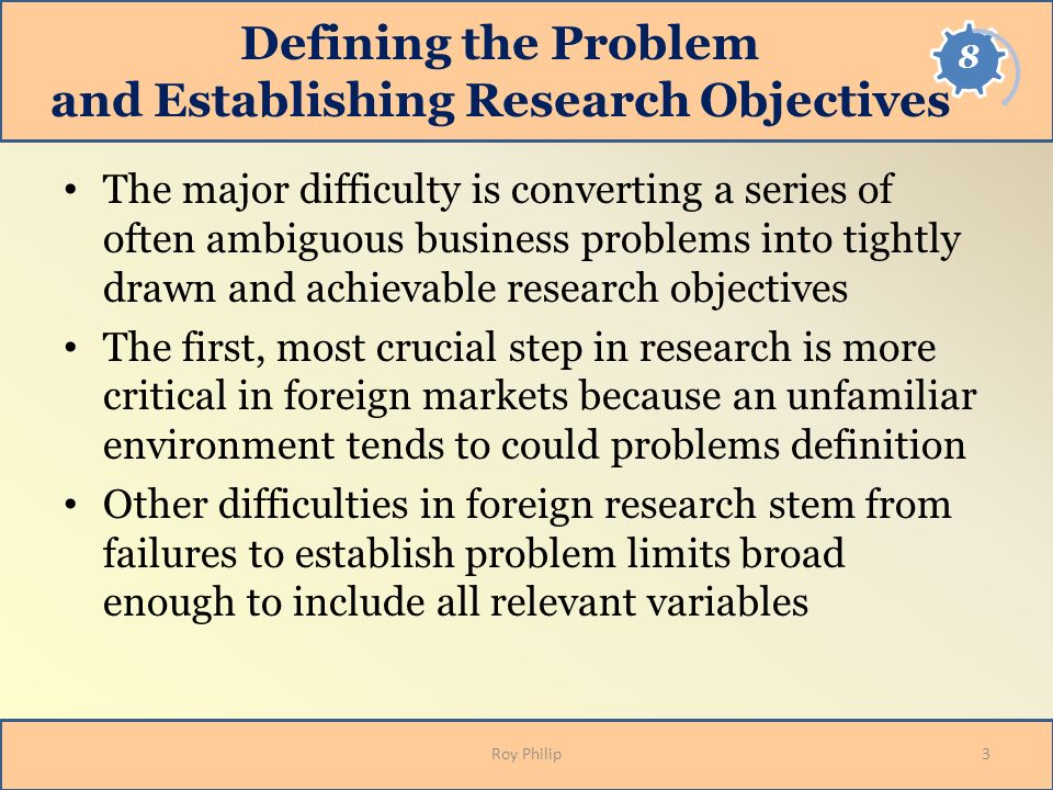 Defining the Problem and Establishing Research Objectives