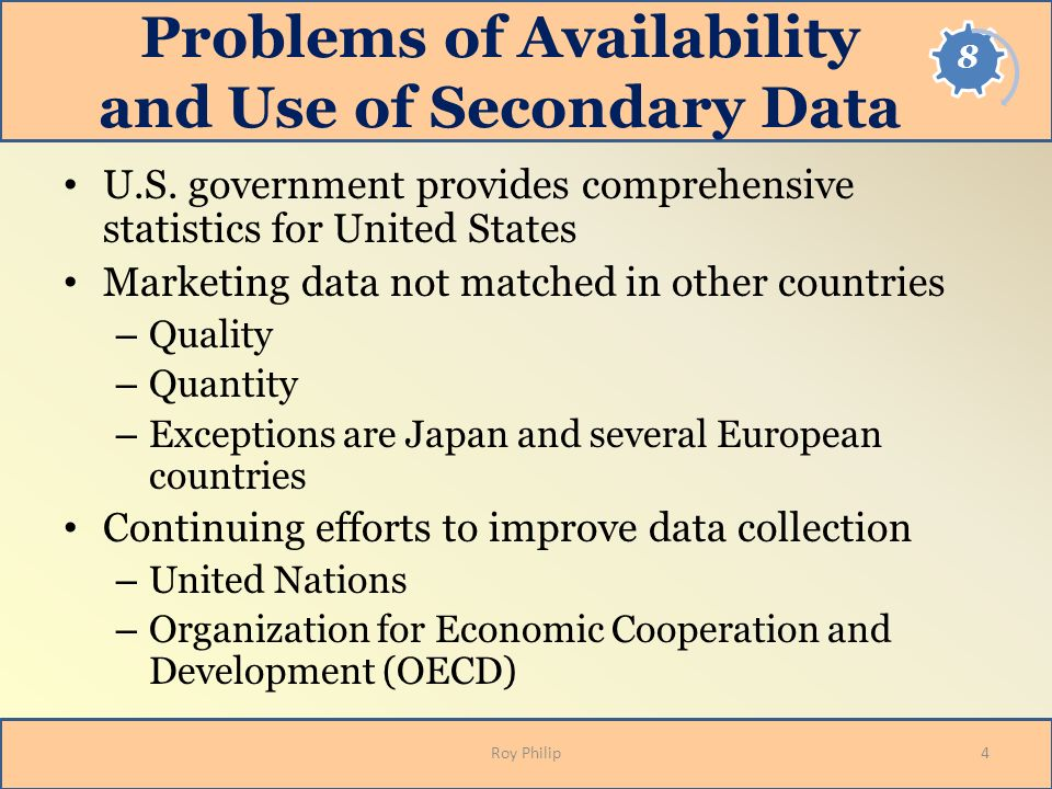 Problems of Availability and Use of Secondary Data