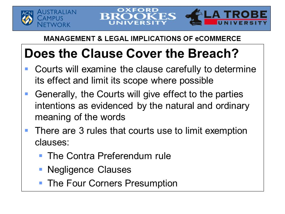 Does the Clause Cover the Breach