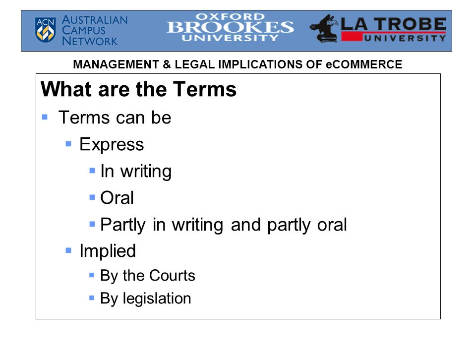 What are the Terms Terms can be Express In writing Oral