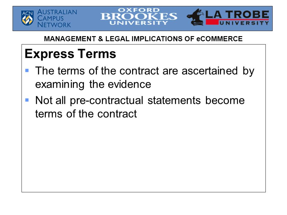 Express Terms The terms of the contract are ascertained by examining the evidence.