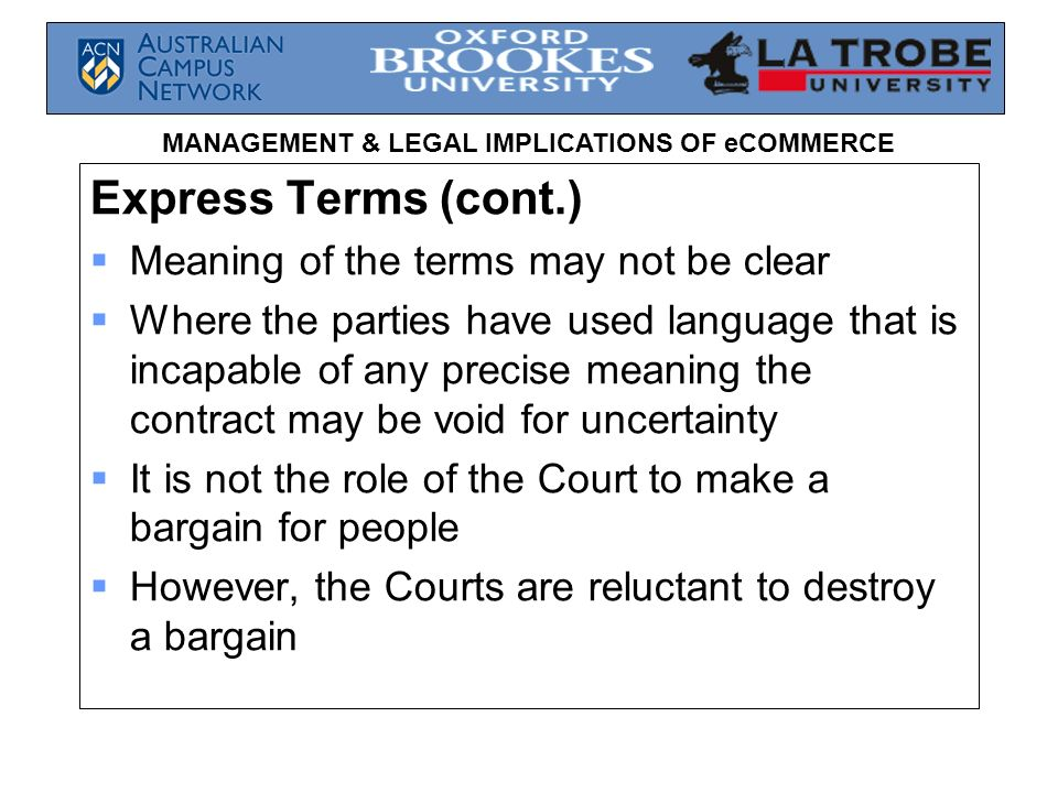 Express Terms (cont.) Meaning of the terms may not be clear