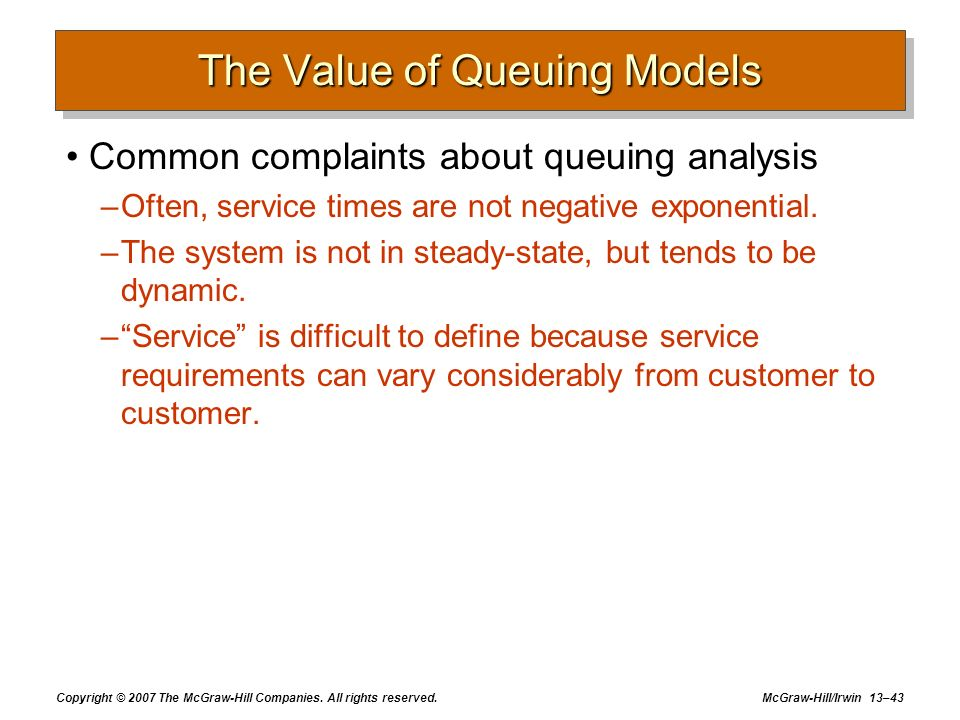 The Value of Queuing Models