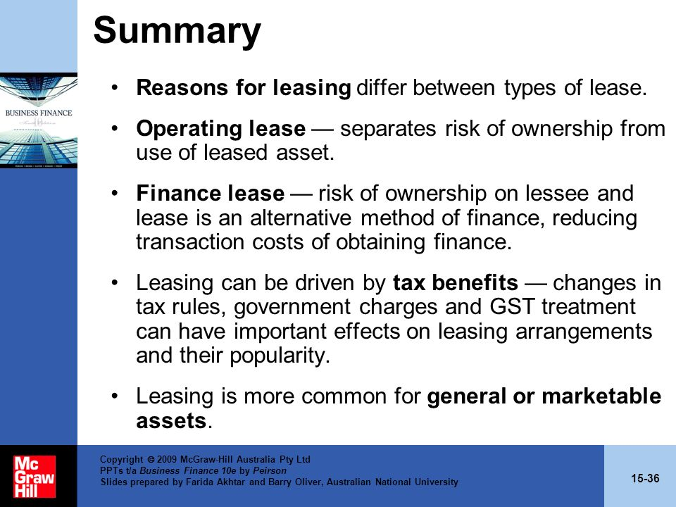 Summary Reasons for leasing differ between types of lease.