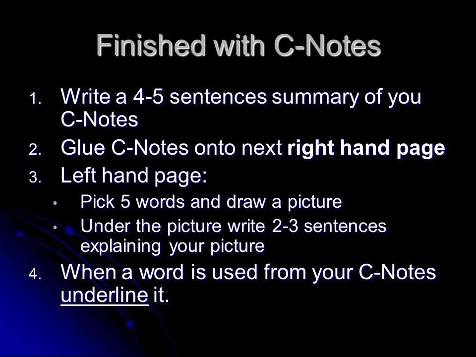Finished with C-Notes Write a 4-5 sentences summary of you C-Notes