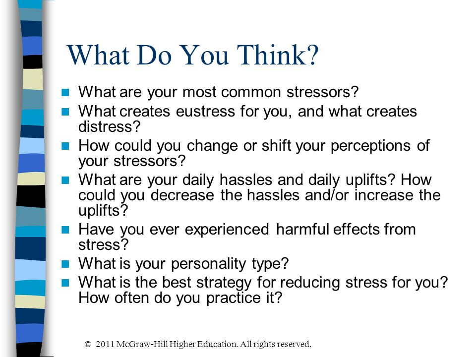 What Do You Think What are your most common stressors