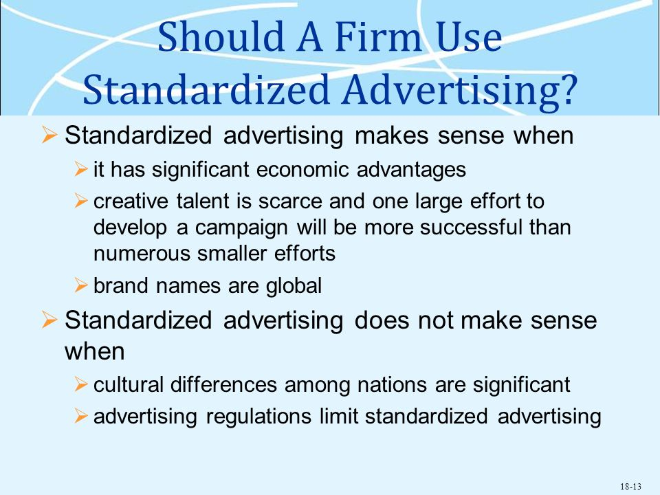 Should A Firm Use Standardized Advertising