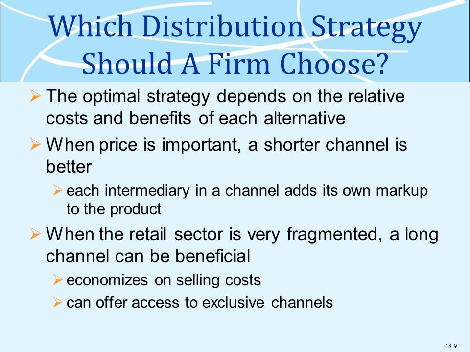 Which Distribution Strategy Should A Firm Choose