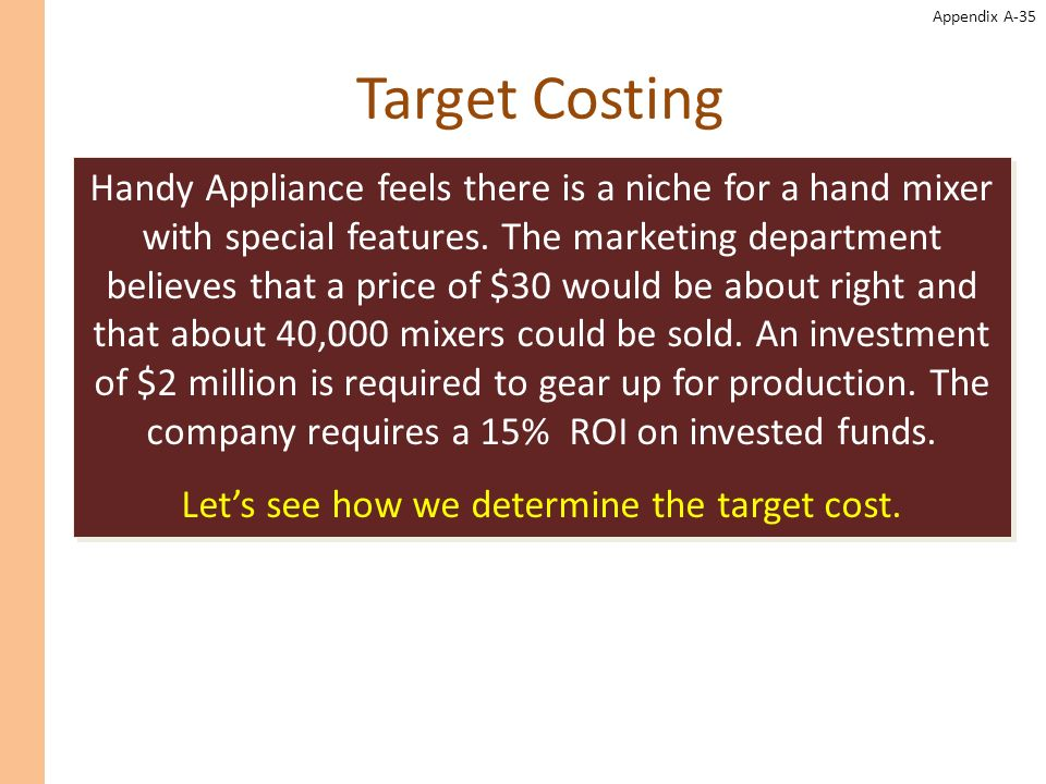 Let's see how we determine the target cost.