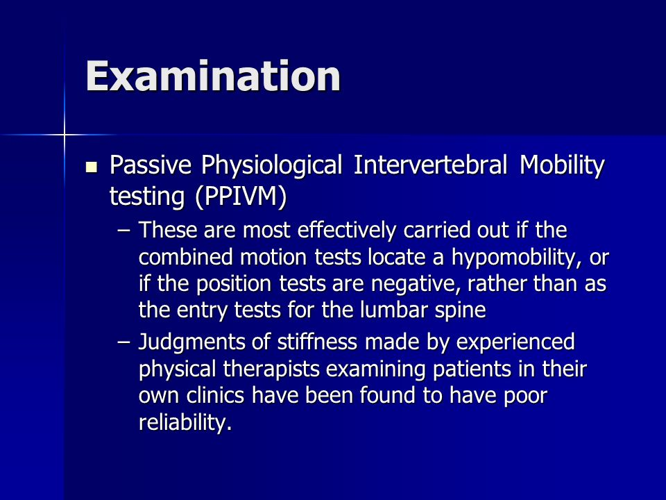 Examination Passive Physiological Intervertebral Mobility testing (PPIVM)