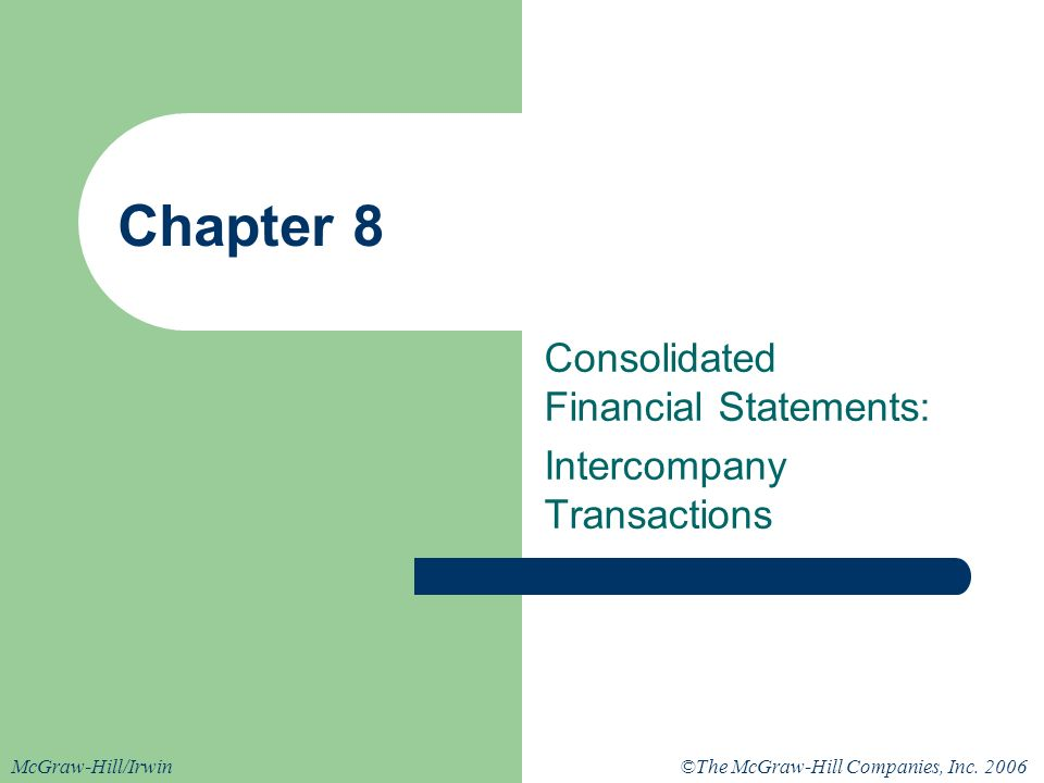 Consolidated Financial Statements: Intercompany Transactions