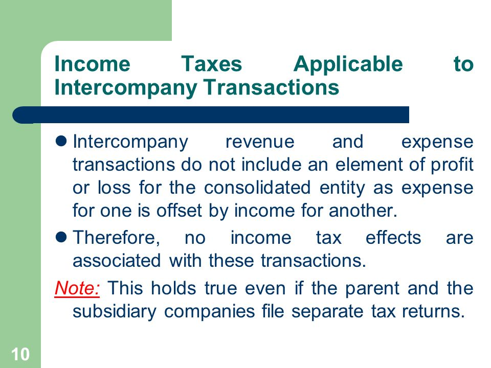 Income Taxes Applicable to Intercompany Transactions