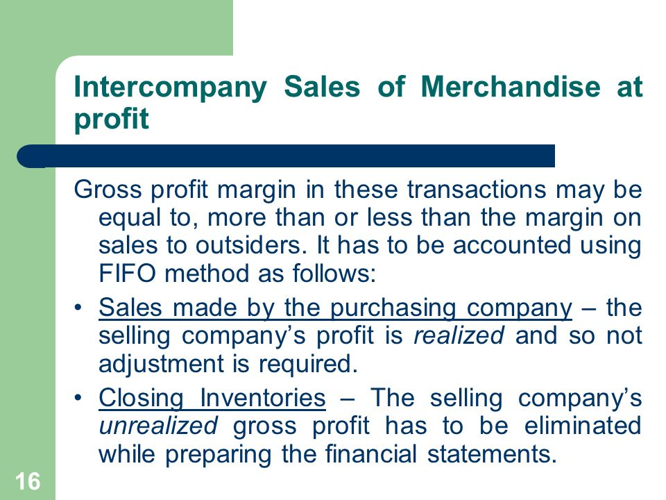 Intercompany Sales of Merchandise at profit