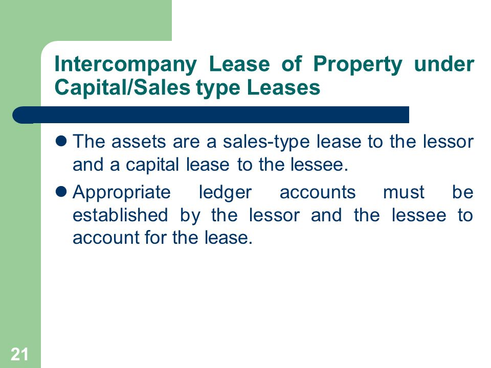 Intercompany Lease of Property under Capital/Sales type Leases