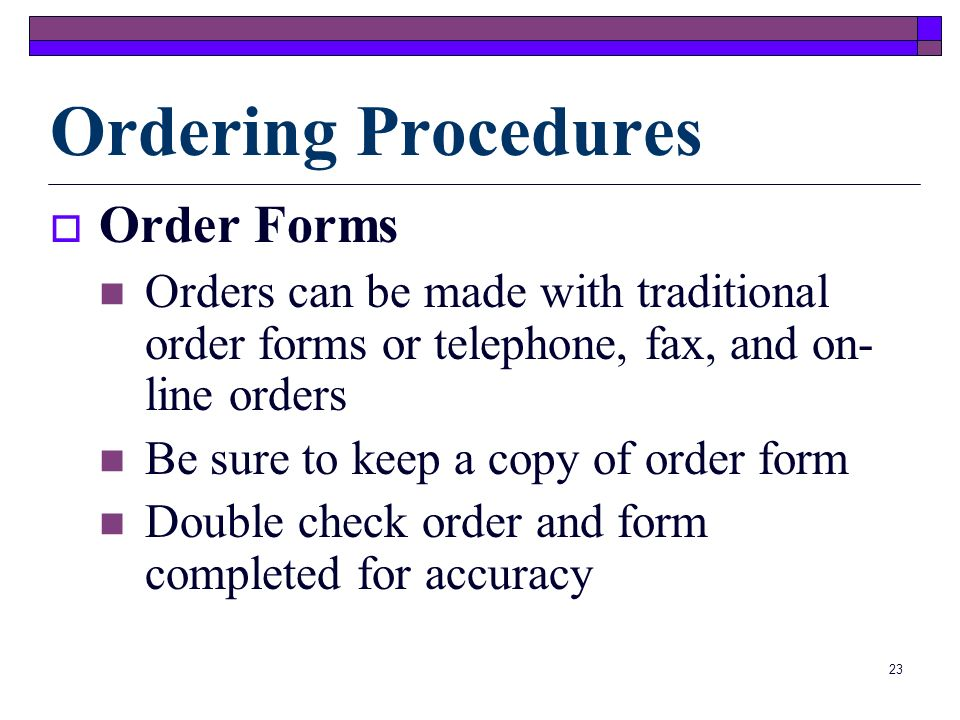 Ordering Procedures Order Forms