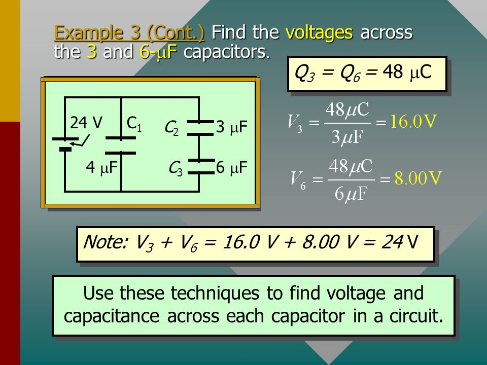 Example 3 (Cont.) Find the voltages across the 3 and 6-mF capacitors.