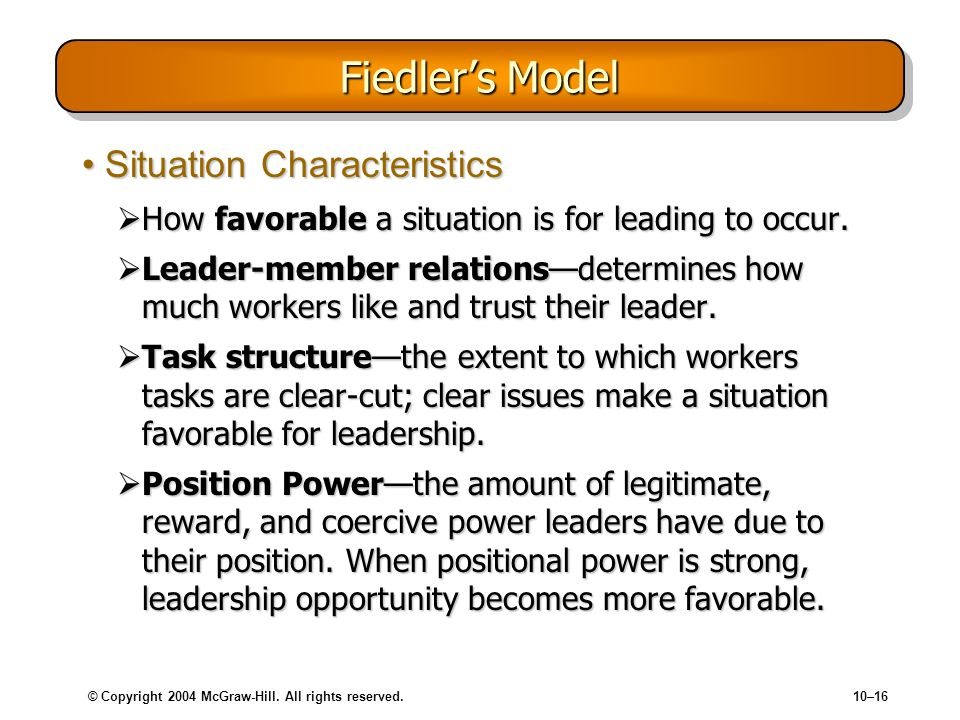 Fiedler's Model Situation Characteristics