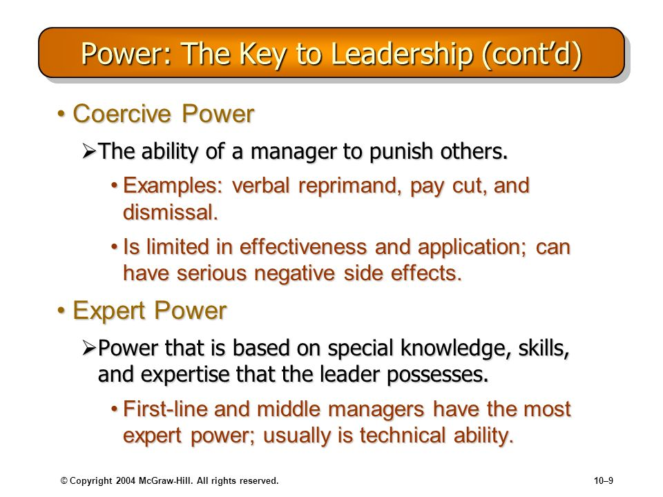 Power: The Key to Leadership (cont'd)