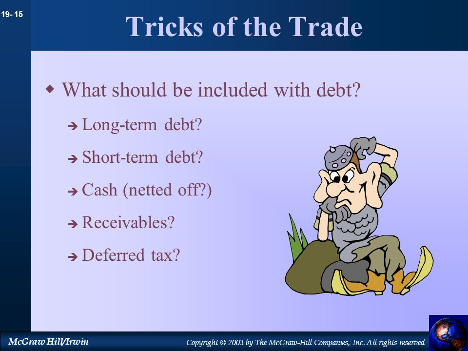 Tricks of the Trade What should be included with debt Long-term debt