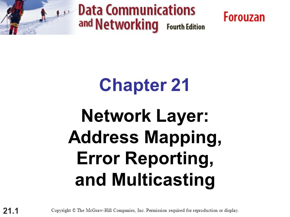 Network Layer: Address Mapping, Error Reporting, and Multicasting