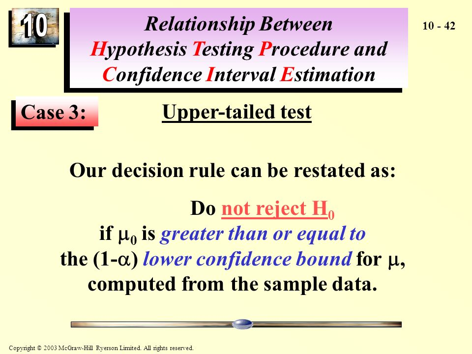 Our decision rule can be restated as: