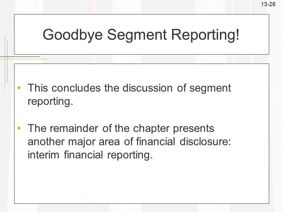 Goodbye Segment Reporting!