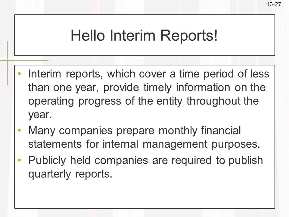 Hello Interim Reports!
