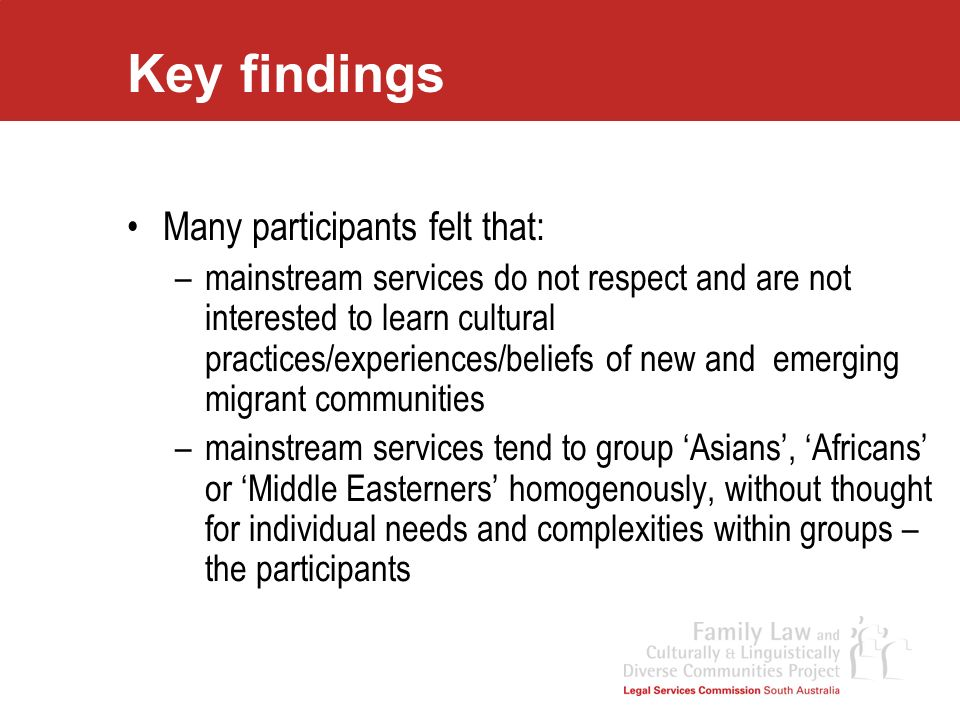 Key findings Many participants felt that:
