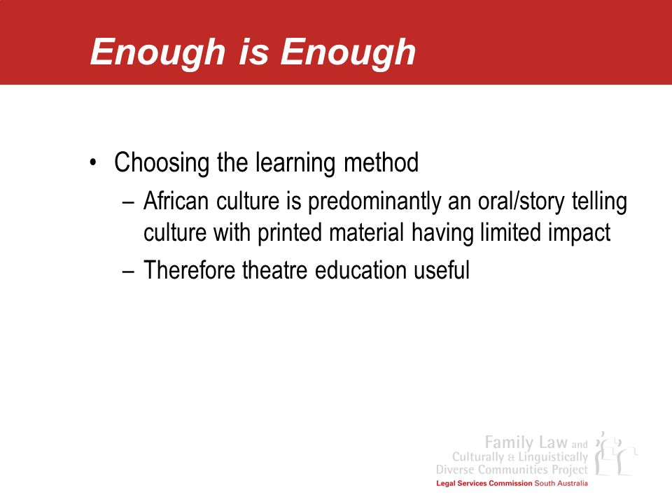 Enough is Enough Choosing the learning method