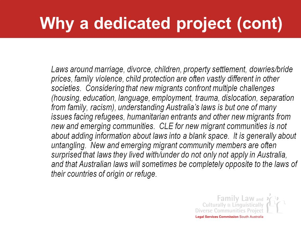 Why a dedicated project (cont)
