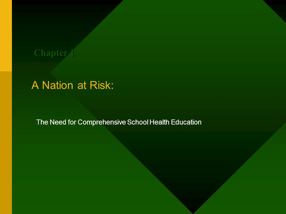 The Need for Comprehensive School Health Education