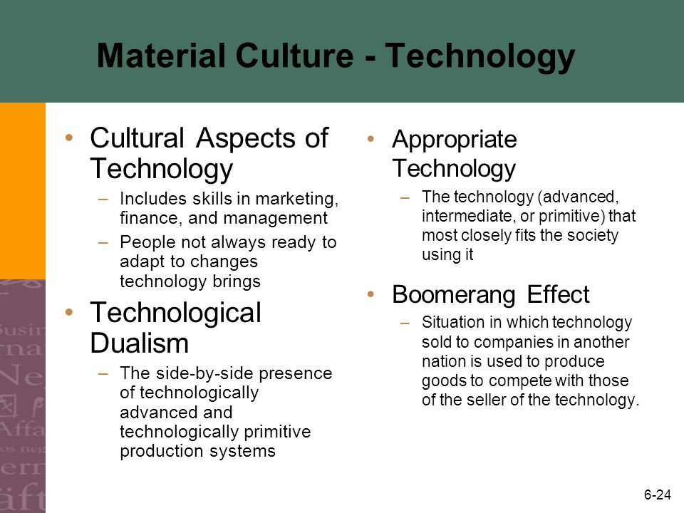 Material Culture - Technology
