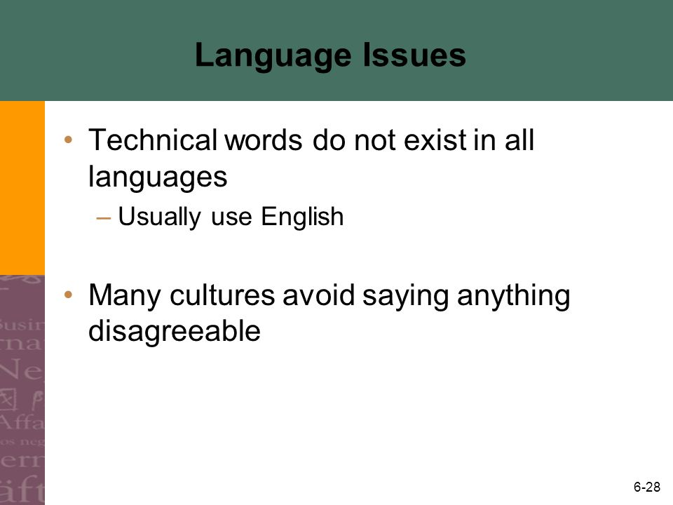 Language Issues Technical words do not exist in all languages