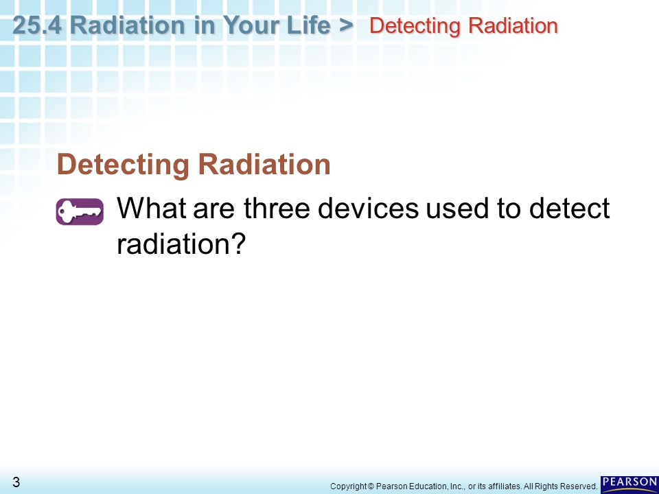 Chapter 25 Nuclear Chemistry 25.4 Radiation in Your Life - ppt download