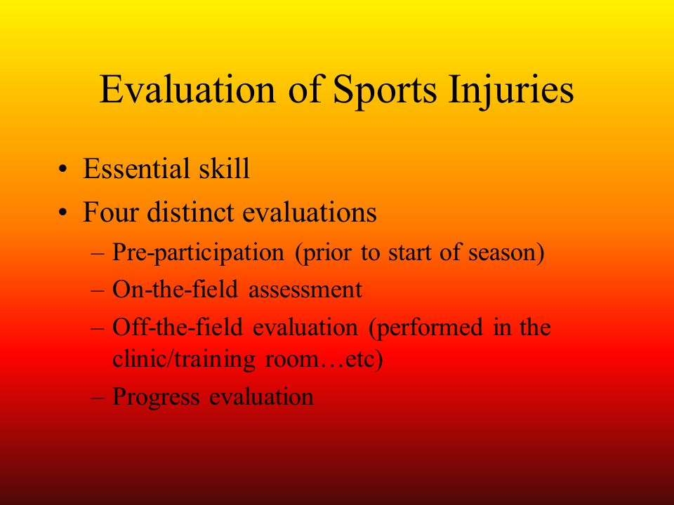 Evaluation of Sports Injuries