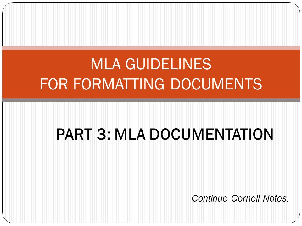 PART 3: MLA DOCUMENTATION