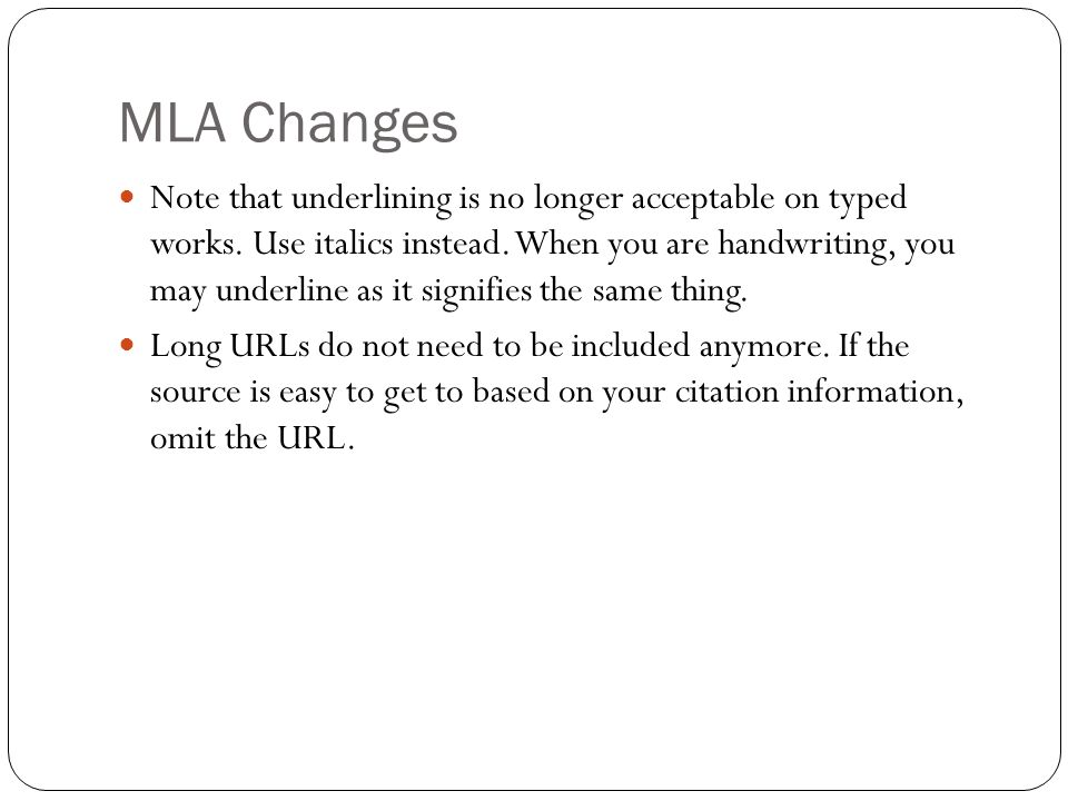 MLA Changes