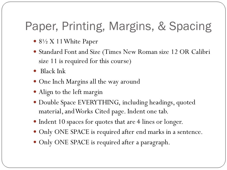Paper, Printing, Margins, & Spacing