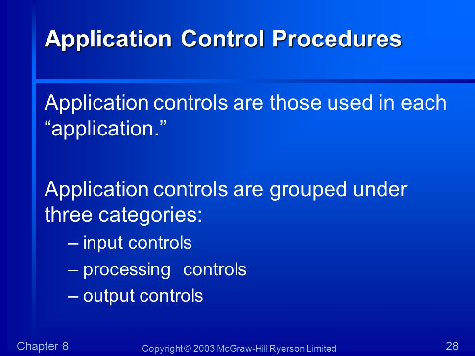 Application Control Procedures