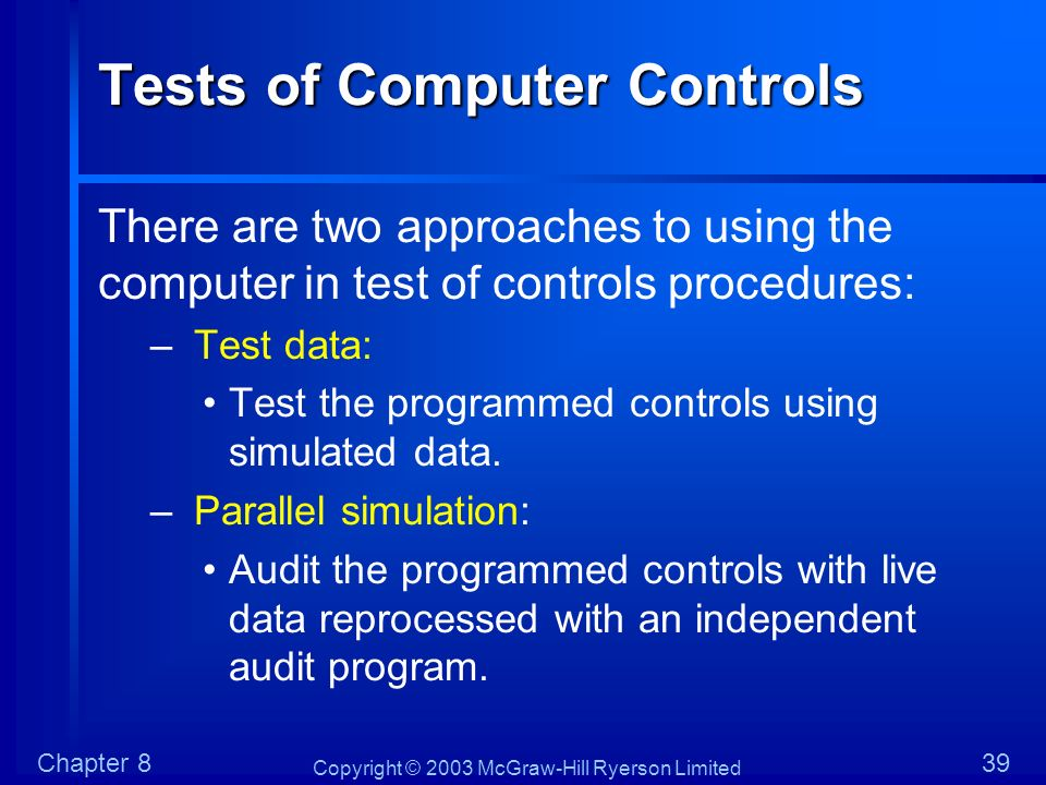 Tests of Computer Controls
