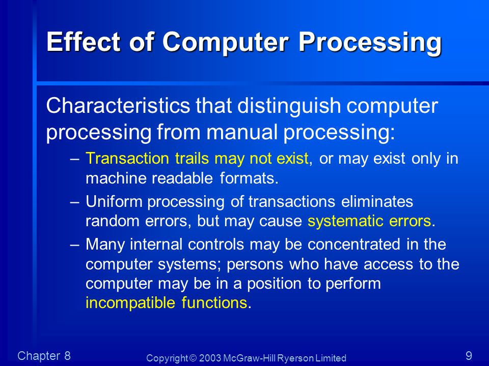 Effect of Computer Processing