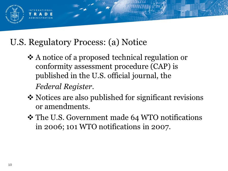U.S. Regulatory Process: (a) Notice