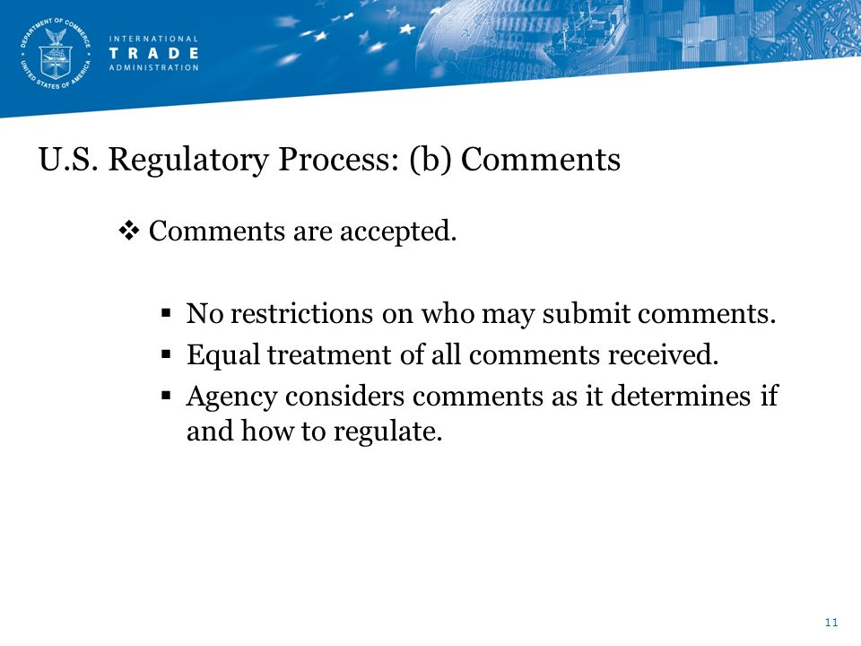 U.S. Regulatory Process: (b) Comments