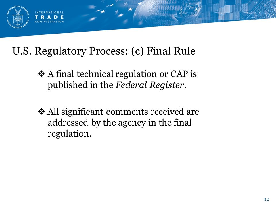 U.S. Regulatory Process: (c) Final Rule
