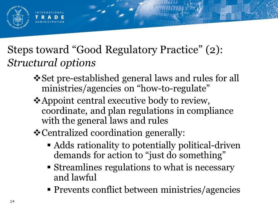 Steps toward Good Regulatory Practice (2): Structural options