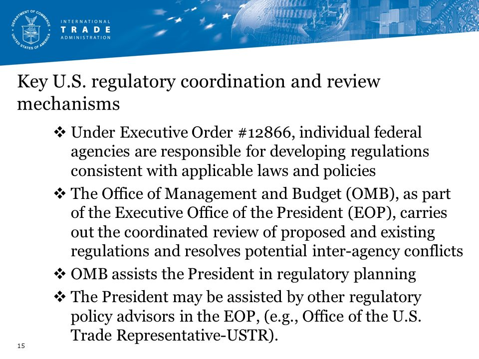 Key U.S. regulatory coordination and review mechanisms