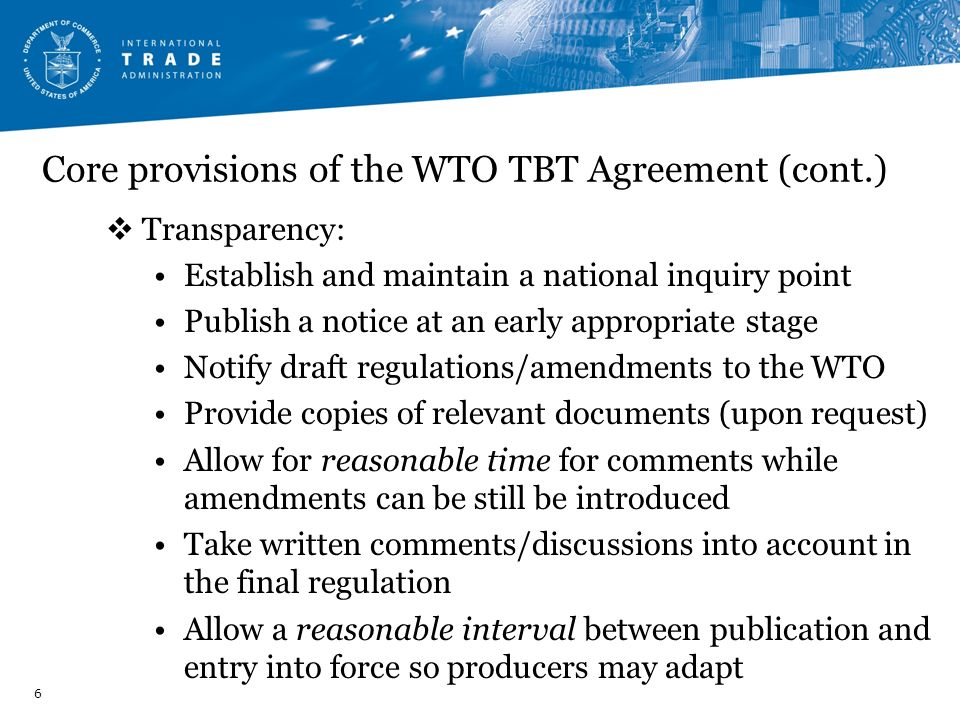 Core provisions of the WTO TBT Agreement (cont.)