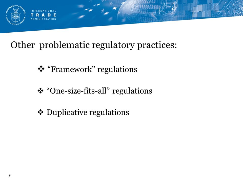 Other problematic regulatory practices: