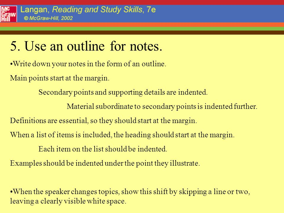 5. Use an outline for notes.